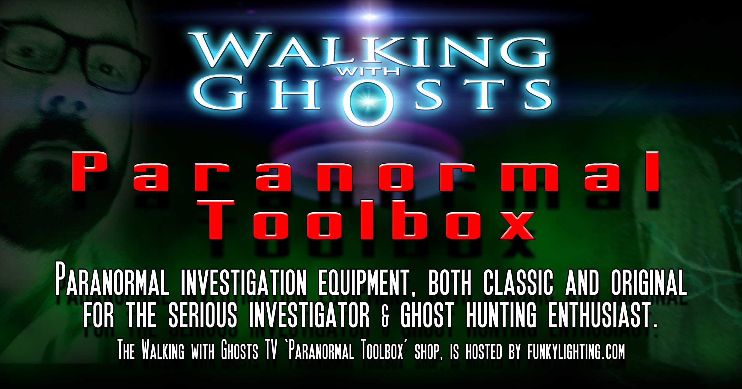 Walking with Ghosts Paranormal Equipment